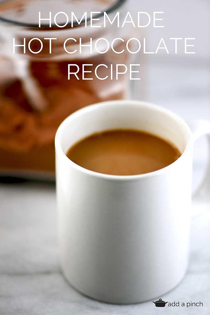 Homemade Hot Chocolate Recipe from addapinch.com