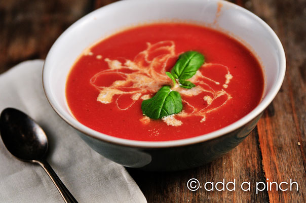 Tomato Soup Recipe Cooking Add A Pinch Robyn Stone