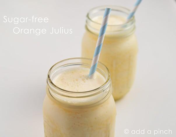 Fruit Salad Recipe · Sugar-Free Orange Julius Recipe