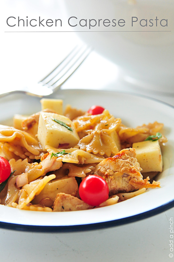 Chicken Caprese Pasta Recipe - Add a Pinch