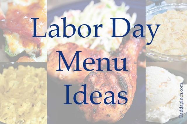 Labor Day Menu Ideas | ©addapinch.com