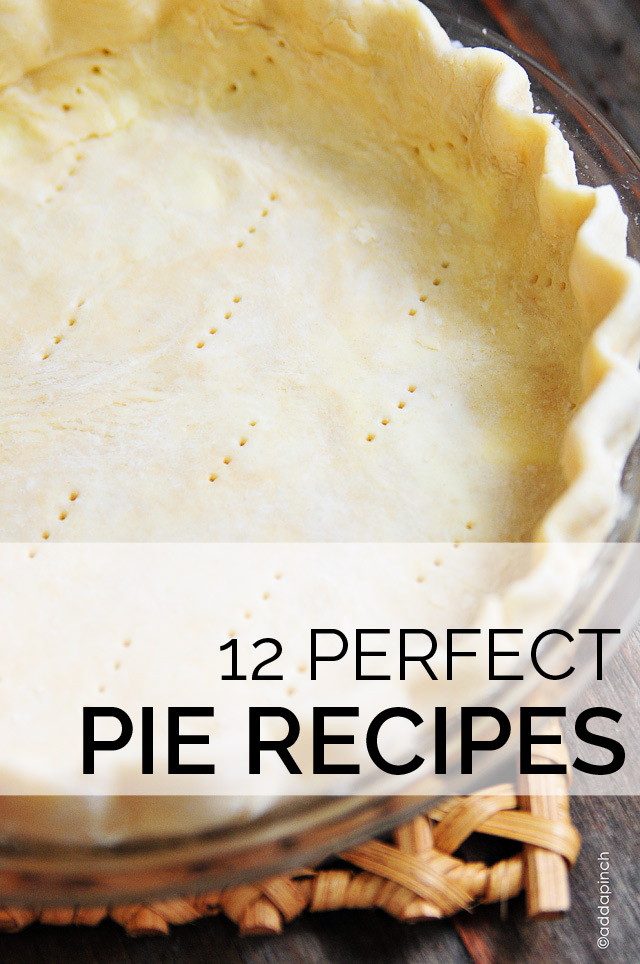 12 Perfect Pie Recipes | ©addapinch.com