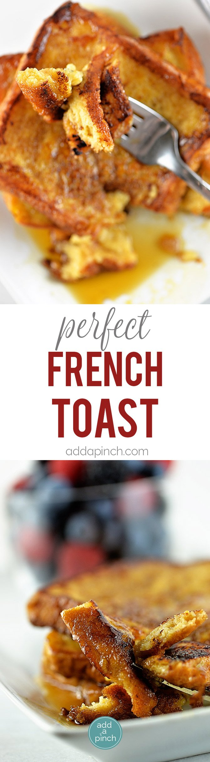 Perfect French Toast Recipe — Dishmaps
