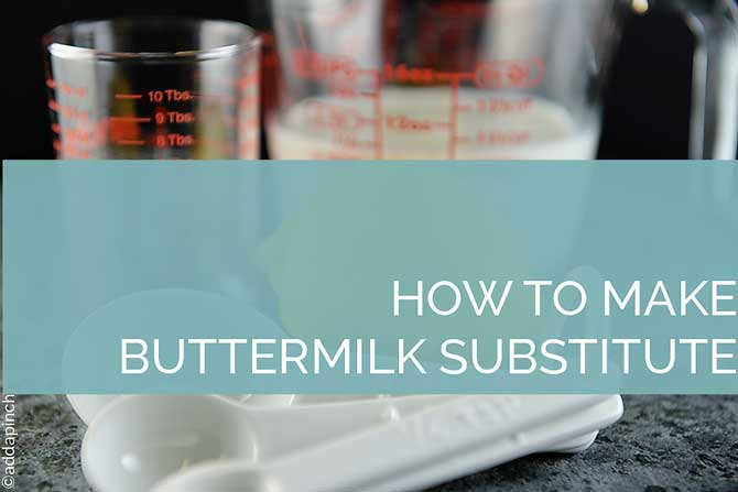 How to Make Buttermilk Substitute from addapinch.com