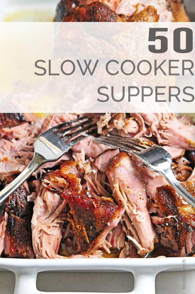 50 Slow Cooker Suppers from addapinch.com