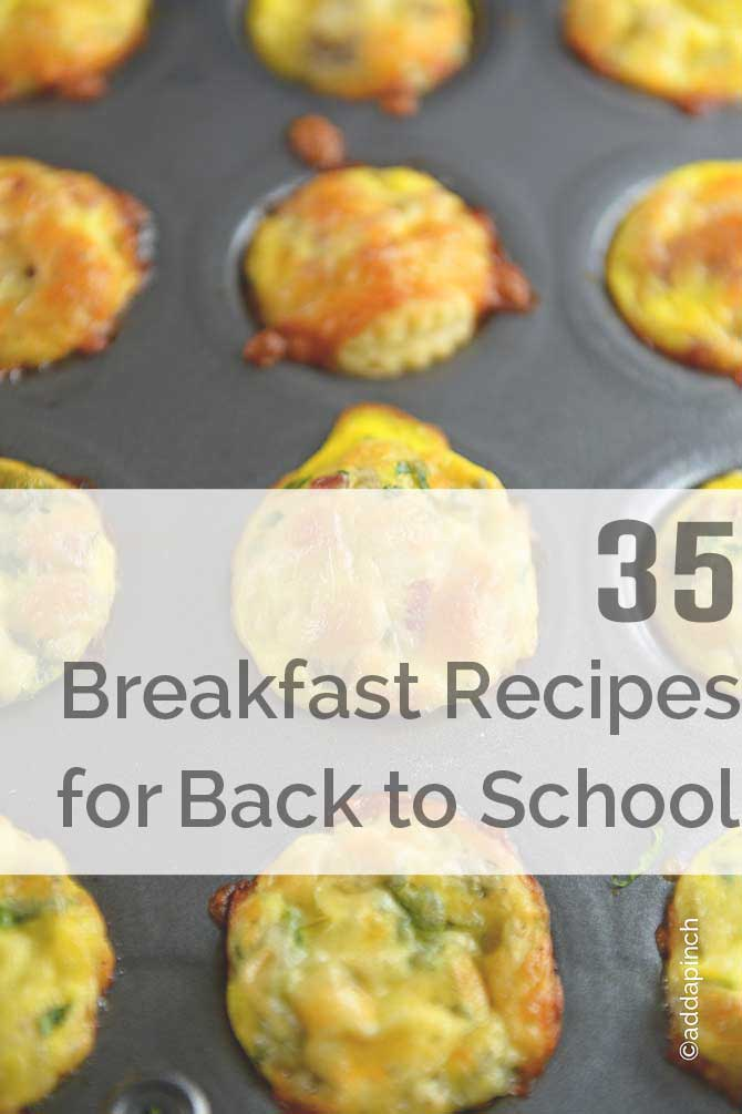 35 Breakfast Recipes for Back to School from addapinch.com