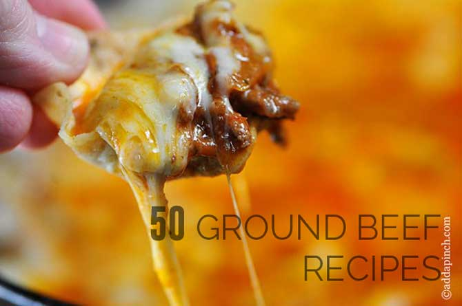 50 Ground Beef Recipes from addapinch.com