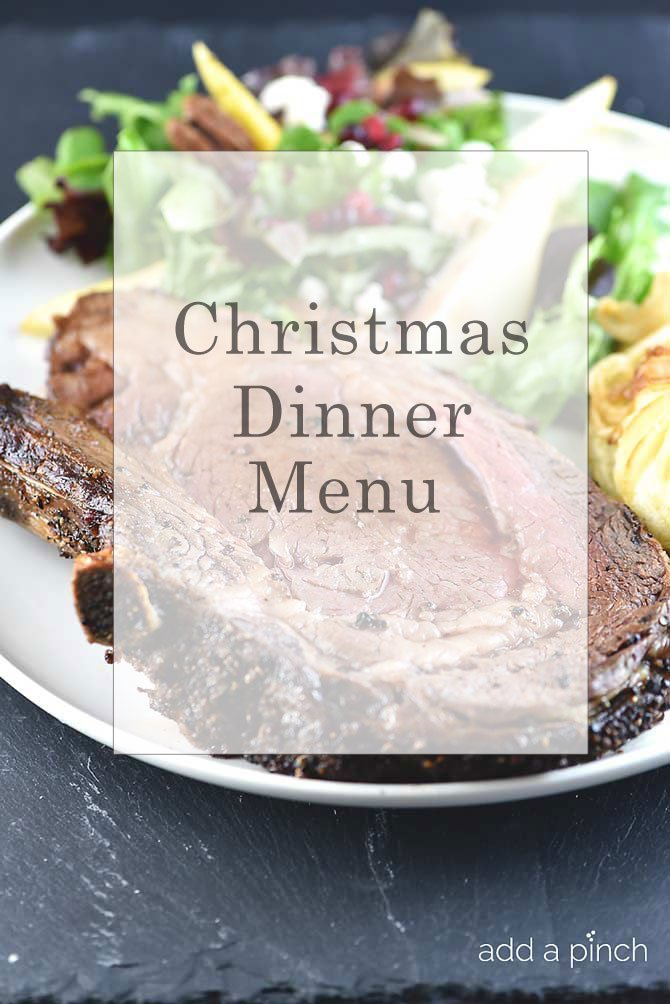 Make Ahead Christmas Dinner Menu Add A Pinch