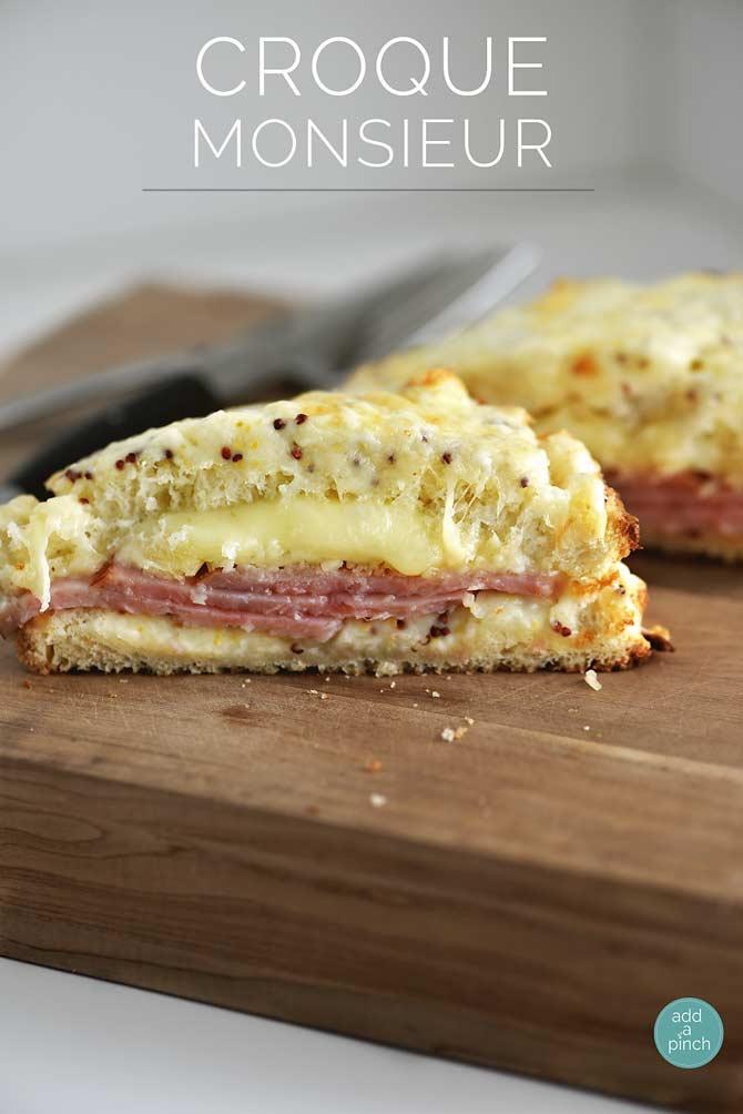 Croque Monsieur Recipe - Add a Pinch