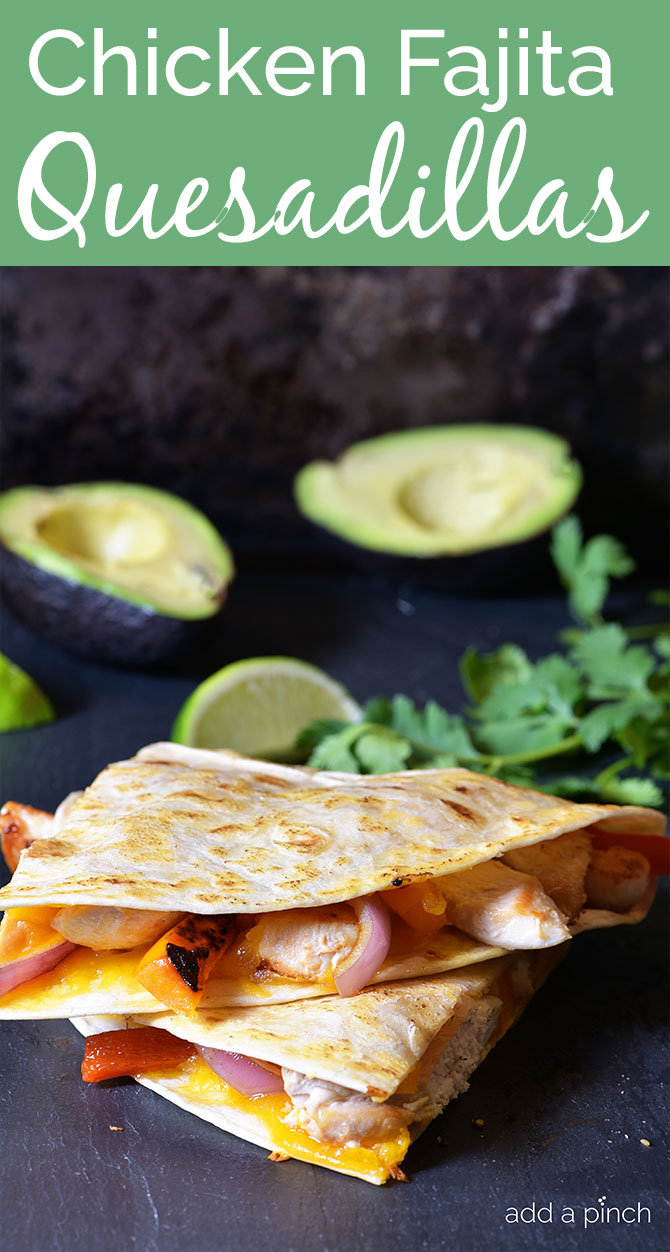 Quesadillas are always a favorite! Why not kick this classic up a notch with these amazing Chicken Fajita Quesadillas! ! // addapinch.com