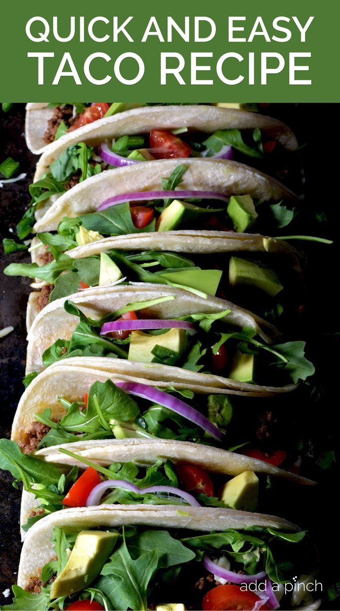Quick and Easy Taco Recipe - A simple weeknight favorite recipe that couldn't get much easier! // addapinch.com