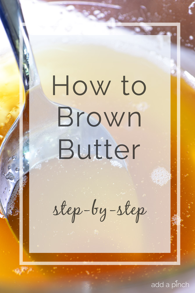 How to Brown Butter - Learning how to brown butter a few years ago has been one of those kitchen techniques that I love for adding a special, unique flavor to my cooking and especially to baked goods. // addapinch.com