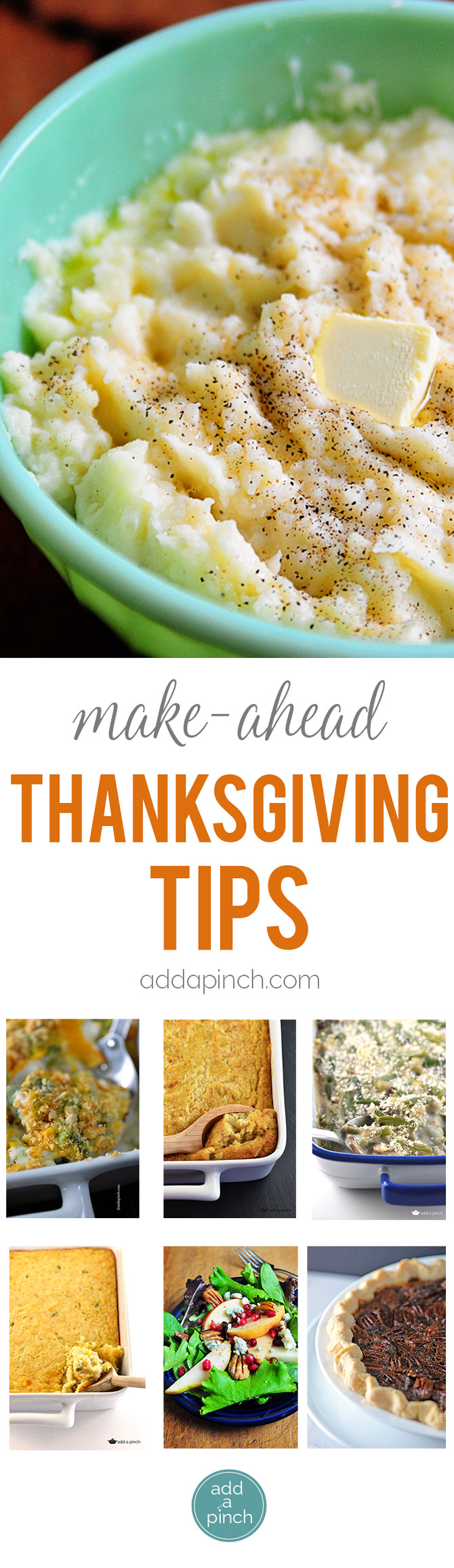 Make ahead Thanksgiving tips so you can plan a beautiful Thanksgiving meal that allows you to truly enjoy the day! // addapinch.com