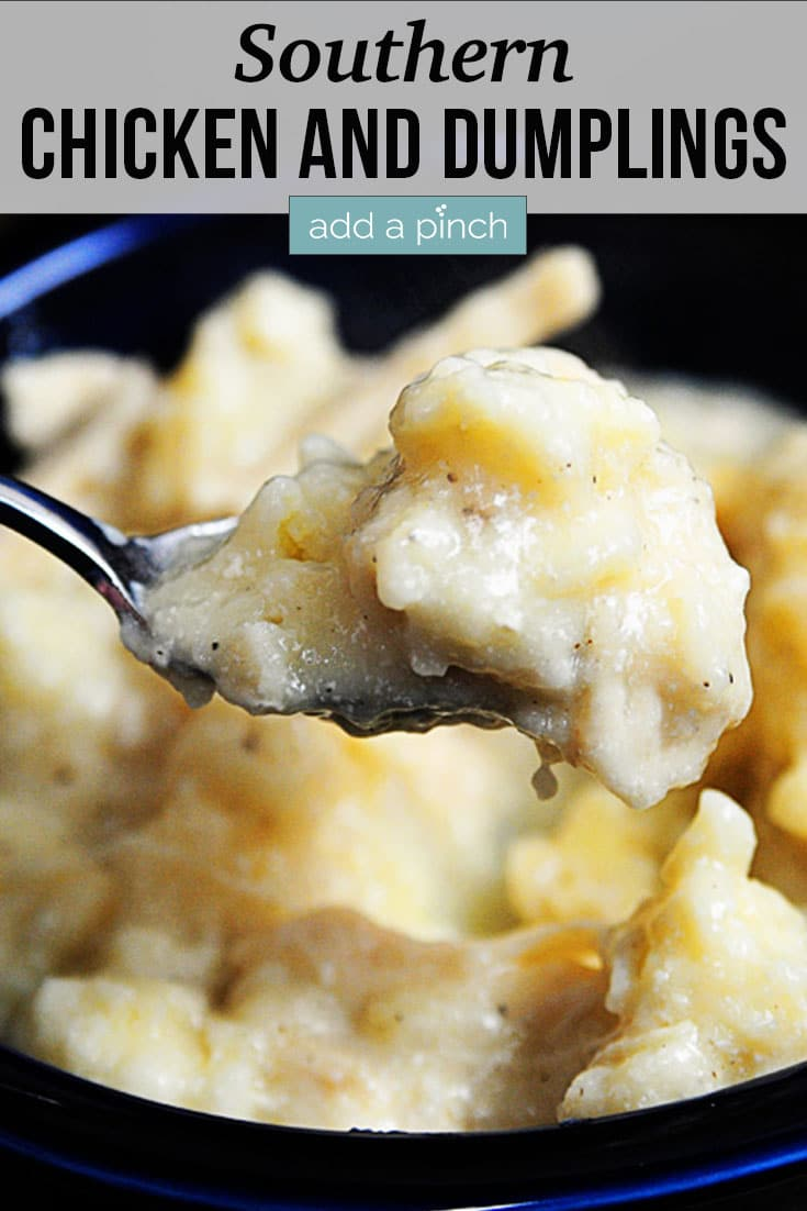 Spoonful of Southern Chicken and Dumplings in a blue bowl - with text - addapinch.com