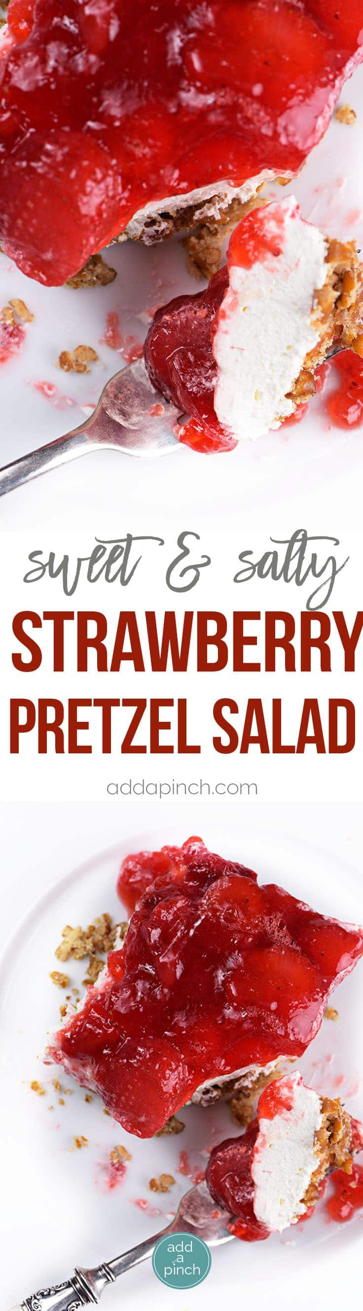 Strawberry Pretzel Salad Recipe - Strawberry pretzel salad is a classic and nostalgic recipe.  A creamy and fruity recipe made with strawberry gelatin, cream cheese, whipped topping and pretzels.  It's still a favorite.  // addapinch.com