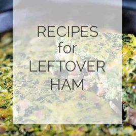 Recipes for Leftover Ham from addapinch.com