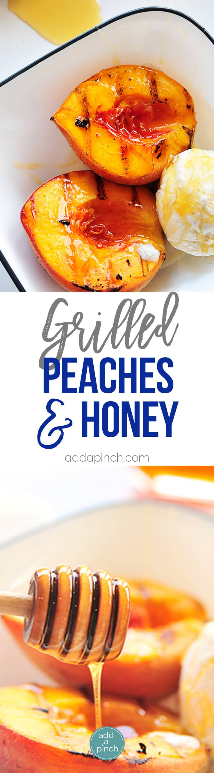 Grilled peaches with honey and ice cream makes a perfect, simple and scrumptious summertime dessert. // addapinch.com