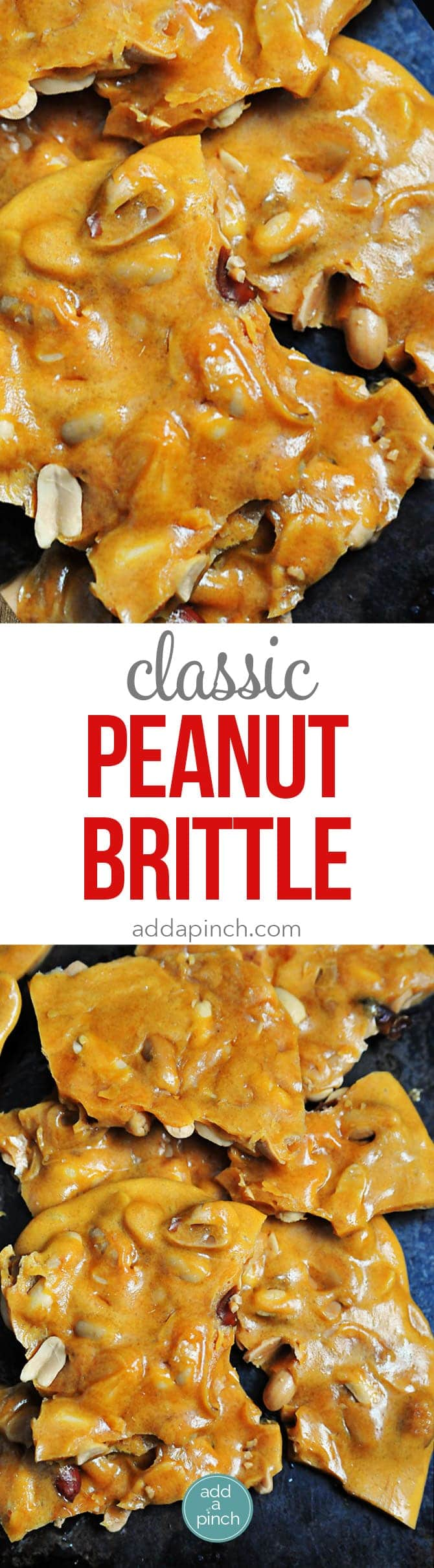 Peanut Brittle Recipe - Peanut Brittle is a delicious, old-fashioned, buttery treat. This peanut brittle recipe has been handed down through the generations and is always a favorite! // addapinch.com