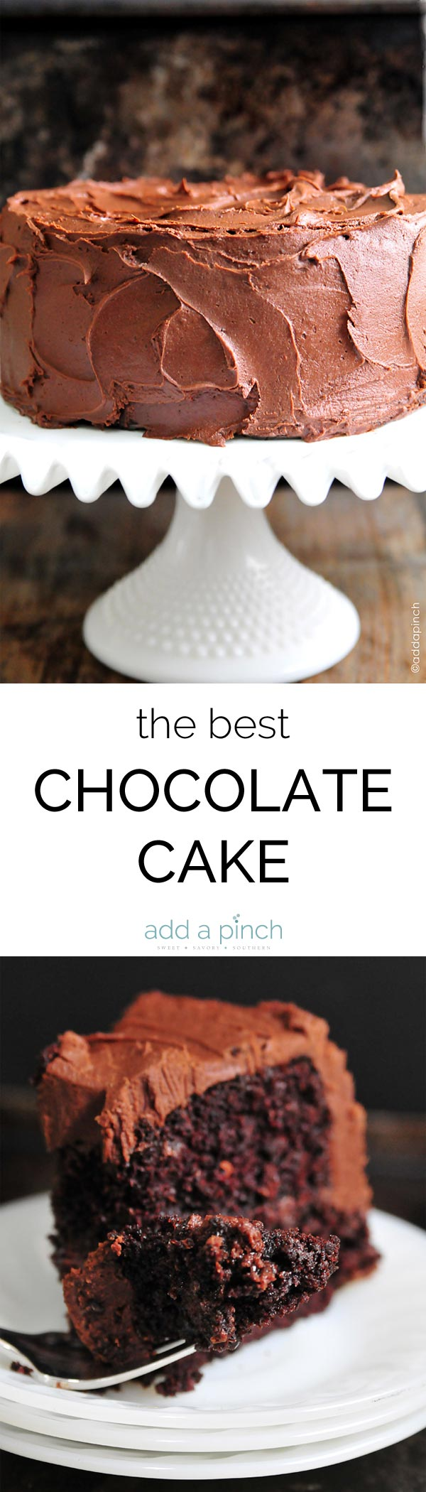 The Best Chocolate Cake Recipe Ever. The Best Chocolate Cake recipe with decadent Chocolate Buttercream Frosting that will quickly become your favorite! // addapinch.com