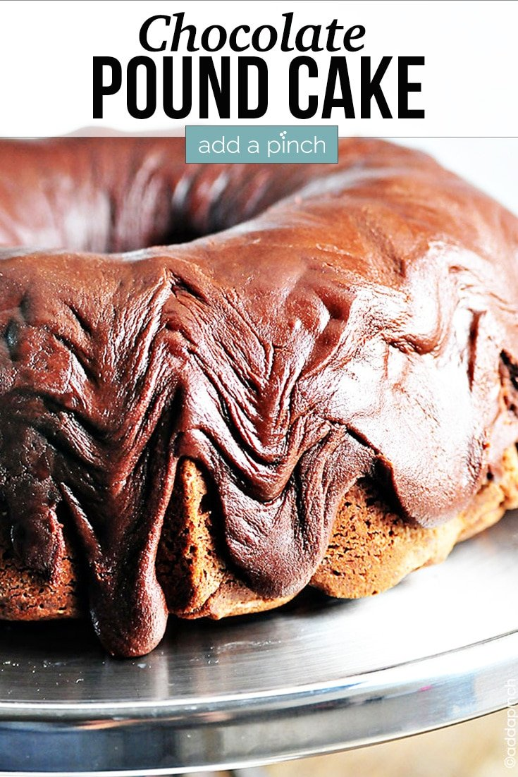 Chocolate Pound Cake covered with Fudge Icing - with text - addapinch.com