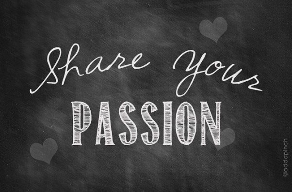 Share Your Passion | ©addapinch.com