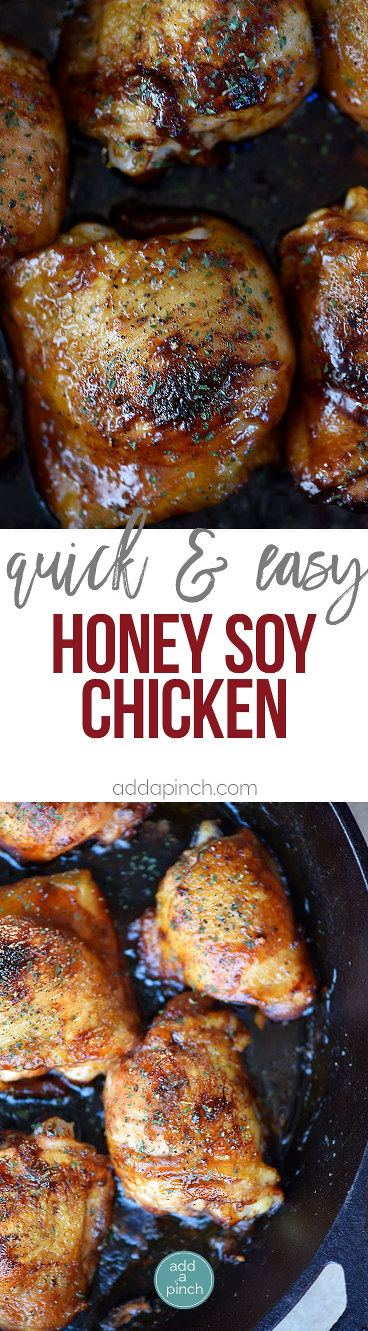 Honey Soy Chicken Recipe - This honey soy chicken recipe comes together for a quick, easy and delicious meal! Use with all cuts of chicken! // addapinch.com
