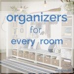 Organizers for Every Room