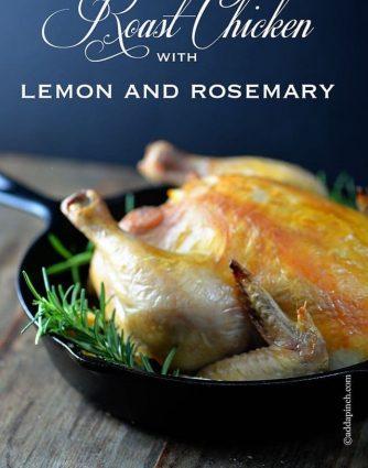 Roast Chicken with Lemon and Rosemary   ©addapinch.com