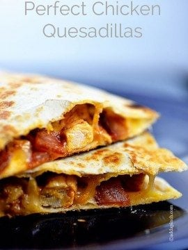 Perfect Chicken Quesadilla Recipe