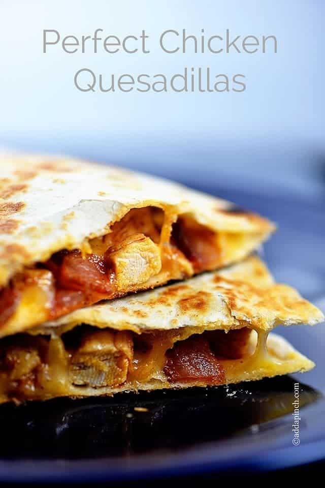 perfect-chicken-quesadillas-recipe-DSC_2513-1.jpg