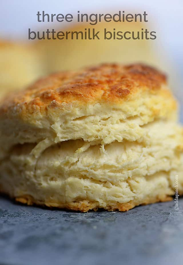 Three Ingredient Buttermilk Biscuit Recipe Add A Pinch