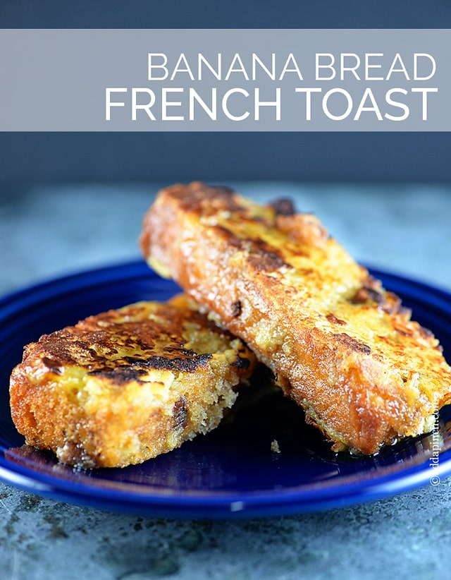 Banana bread french toast recipe add a pinch forumfinder Image collections