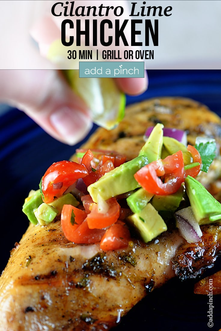 Cilantro Lime Chicken grilled topped with avocado salsa with lime juice being squeezed over - with text - addapinch.com