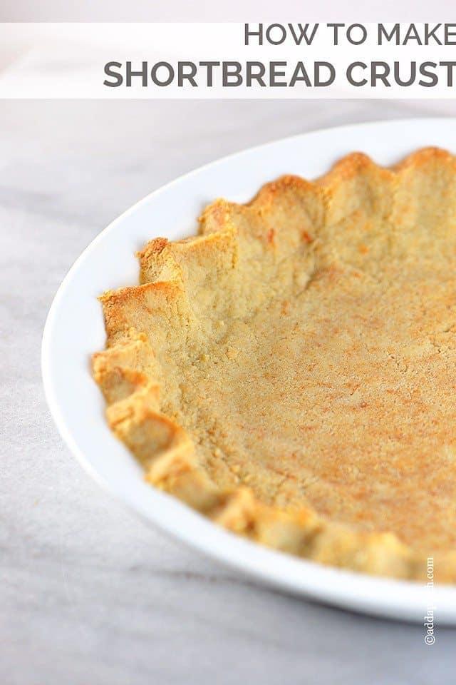 Shortbread Crust Recipe - Add a Pinch
