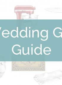 The Ultimate Wedding Gifts Guide