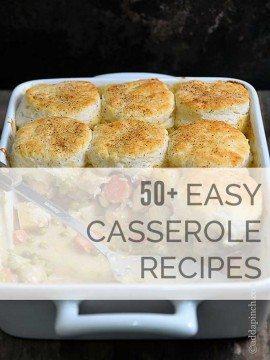 50+ Easy Casserole Recipes