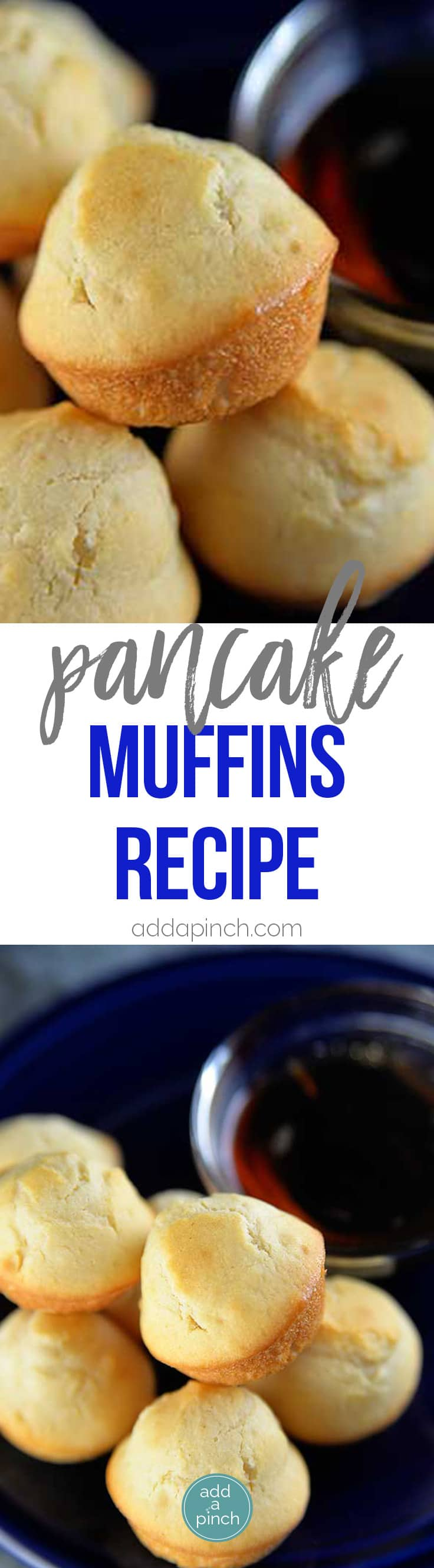 Pancake Muffins Recipe - Pancake muffins make a great breakfast or treat for brunch. So simple to make, you get the ease of a muffin with the deliciousness of pancakes! // addapinch.com