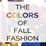 The Colors of Fall Fashion 2014