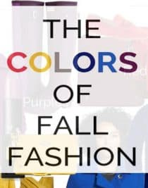 Colors of Fall Fashion 2014 from addapinch.com