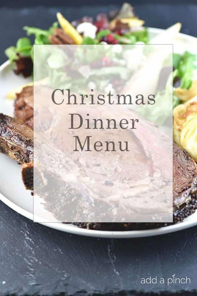 Easy Christmas Dinner Menu.Make Ahead Christmas Dinner Menu Add A Pinch