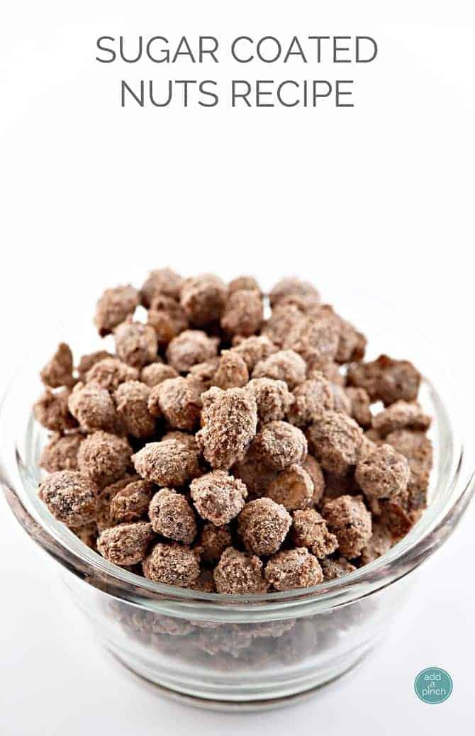 Sugar Coated Nuts Recipe - Add a Pinch