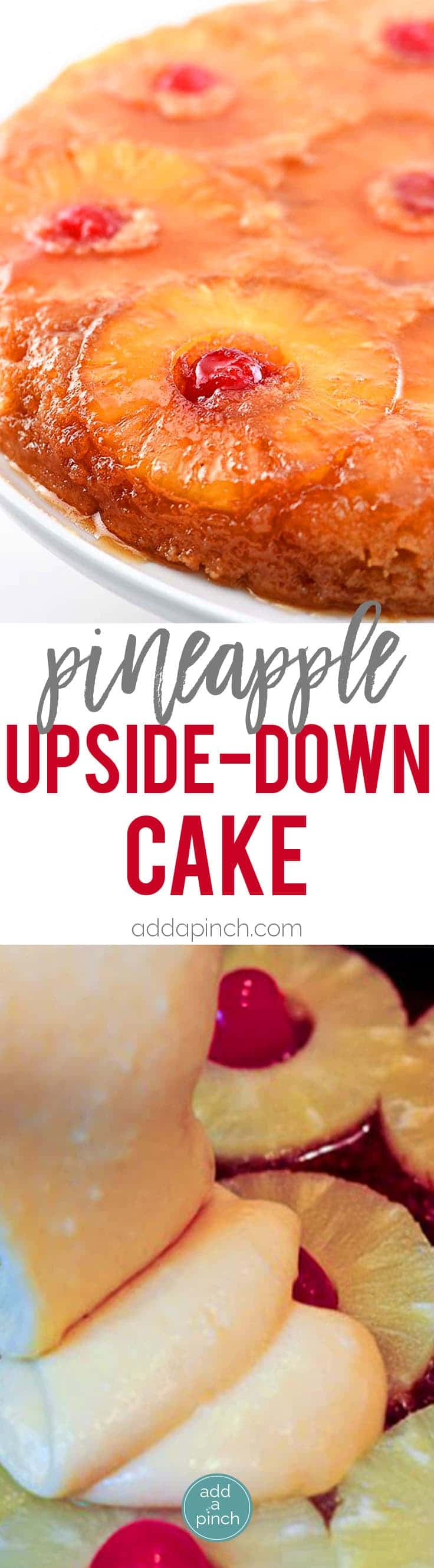 Pineapple Upside Down Cake Recipe: Pineapple Upside Down Cake makes a timeless dessert. Topped with a signature pineapple and cherry topping, this pineapple upside down cake is a southern classic. // addapinch.com