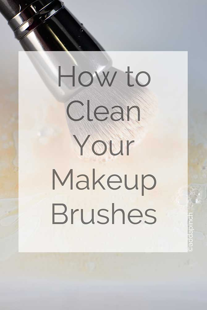 How to Clean Your Makeup Brushes from addapinch.com