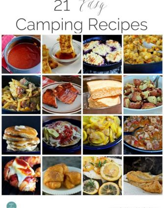 21 camping recipes to enjoy while camping in a tent or RV that are easy to prepare over a grill, hot coals, oven, or on a stovetop from addapinch.com