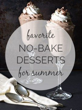 Favorite No Bake Desserts for Summer!