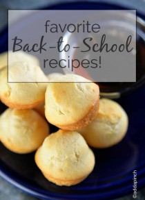 Favorite Back to School Recipes!