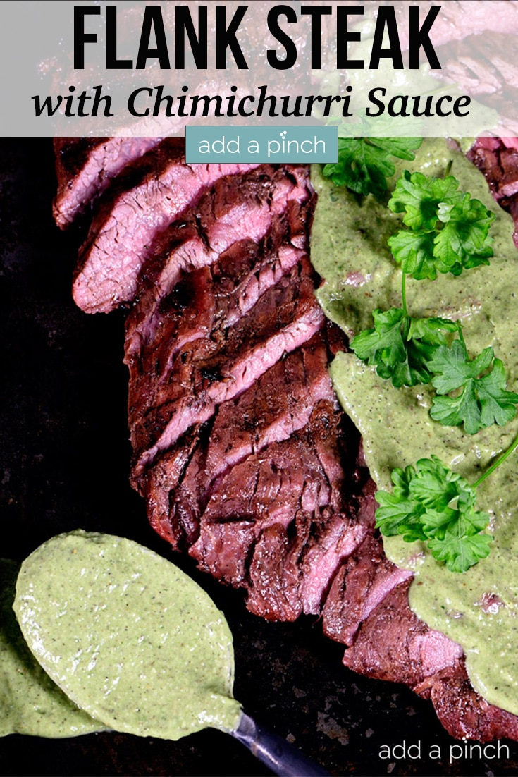 Grilled Flank Steak sliced and drizzled with fresh homemade chimichurri sauce