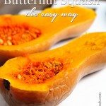 Butternut Squash 101: How to Cook the Easy Way