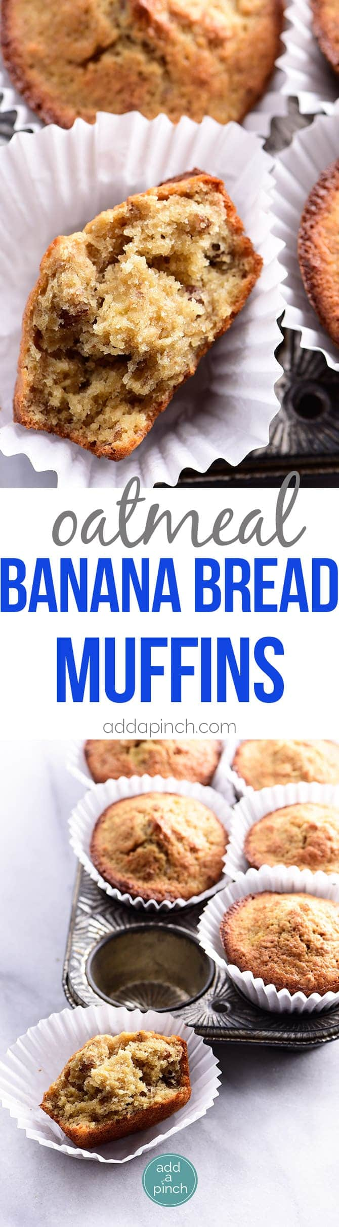 Oatmeal Banana Bread Muffins Recipe - Oatmeal Banana Bread Muffins make a welcome addition to any morning! Made with simple ingredients and always a favorite! // addapinch.com