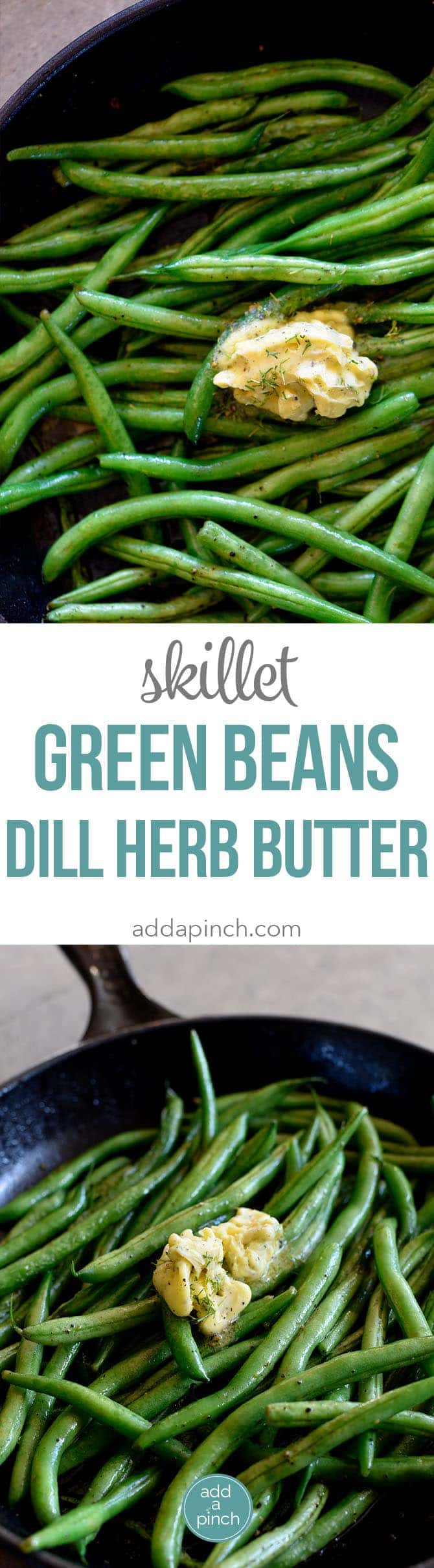 Skillet Green Beans with Dill Herbed Butter Recipe - These S..